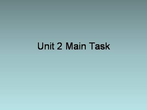 n task.ppt 作者:高手 来源:原创 更新时间:2011-03-25 点击数: